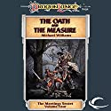 The Oath and the Measure: Dragonlance: Meetings Sextet, Book 4 Audiobook by Michael Williams Narrated by Kevin Stillwell