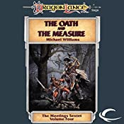 The Oath and the Measure: Dragonlance: Meetings Sextet, Book 4 | Michael Williams