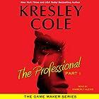 The Professional: Part 1: The Game Maker, Book 1 Hörbuch von Kresley Cole Gesprochen von: Kimberly Alexis