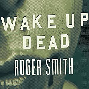 Wake Up Dead Audiobook