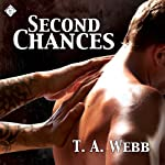 Second Chances | T.A. Webb
