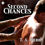 Second Chances | [T. A. Webb]