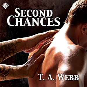 Second Chances | [T.A. Webb]