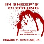 In Sheep's Clothing | Edward P. Ciesielski