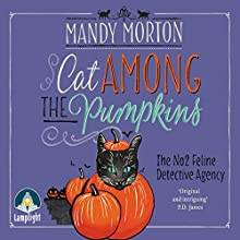 Cat Among the Pumpkins: A Hettie Bagshot Mystery, Book 2 Audiobook by Mandy Morton Narrated by Jenny Funnell
