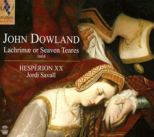 SACD : DOWLAN / HESPERION / SAVALL - Lachrimae Or Seaven Tears