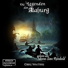 Die Legenden der Alaburg (Die Farbseher-Saga 2) Hörbuch von Greg Walters Gesprochen von: Marco Sven Reinbold