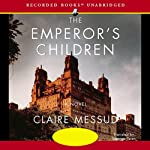 The Emperor's Children: A Novel | Claire Messud