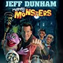 Minding the Monsters Audiobook by Jeff Dunham Narrated by Jeff Dunham