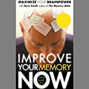 Improve Your Memory Now | [Gary Small]