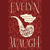 The Complete Stories of Evelyn Waugh | [Evelyn Waugh]