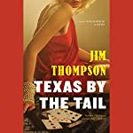 Texas by the Tail | Jim Thompson