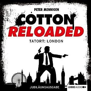 Tatort: London - Jubiläumsausgabe (Cotton Reloaded 30) Hörbuch