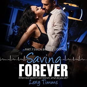 Saving Forever: Part 7 Audiobook