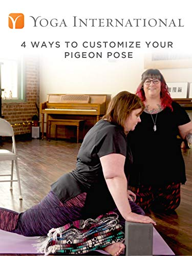 4 Ways to Customize Your Pigeon Pose