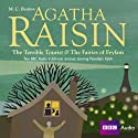 Agatha Raisin: The Terrible Tourist and Fairies of Frylam (Dramatisation)  by M. C. Beaton Narrated by Penelope Keith