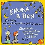 Ein total unterschiedliches Zwillingspaar: Einschlafgeschichten mit Emma und Ben (Emma und Ben 1) | Jürgen Fritsche