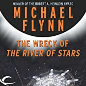 The Wreck of The River of Stars | [Michael F. Flynn]