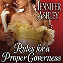 Rules for a Proper Governess: MacKenzies & McBrides, Book 7 Audiobook by Jennifer Ashley Narrated by Angela Dawe