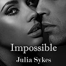 Impossible: The Original Trilogy Audiobook by Julia Sykes Narrated by Lynn Barrington