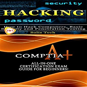 Hacking & CompTIA A+ Audiobook