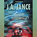 Name Withheld: J. P. Beaumont Series, Book 13 Audiobook by J. A. Jance Narrated by Gene Engene