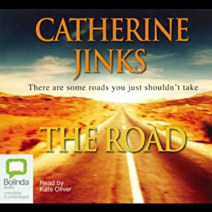The Road | [Catherine Jinks]
