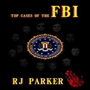 Top Cases of The FBI (American Criminal History) Audiobook