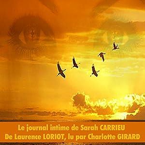 Le journal intime de Sarah Carrieu | Livre audio