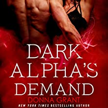 Dark Alpha's Demand: A Reaper Novel Audiobook by Donna Grant Narrated by Victoria McGloven