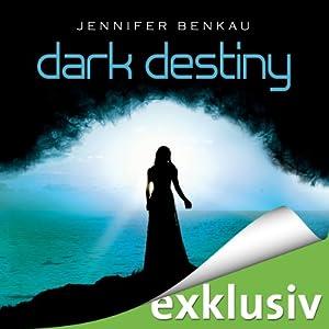Dark Destiny (Dark Canopy 2) Hörbuch