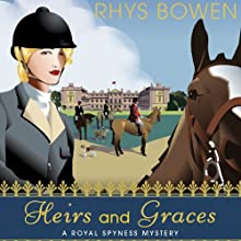 Heirs and Graces: A Royal Spyness Mystery Audiobook by Rhys Bowen Narrated by Katherine Kellgren