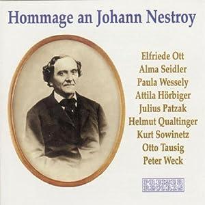 Hommage an Johann Nestroy. Couplets, Monologe und Szenen Hörspiel