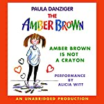 Amber Brown Is Not a Crayon | Paula Danziger