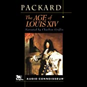The Age of Louis XIV | [Laurence Bradford Packard]