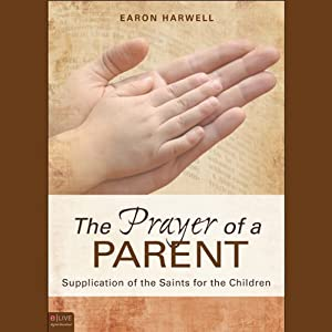 The Prayer of a Parent Audiobook