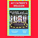 Elmer and the Dragon: My Father's Dragon 2 Audiobook by Ruth Stiles Gannett Narrated by Robert Sevra
