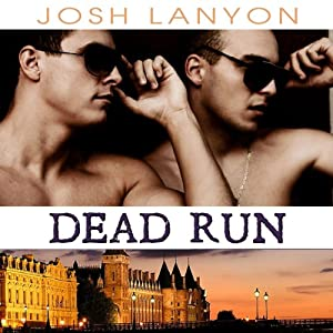 Dead Run: Dangerous Ground, Book 4 | [Josh Lanyon]