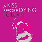 A Kiss Before Dying | Ira Levin
