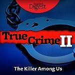 The Killer Among Us | Max Alexander