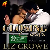 Closing Costs: Stewart Realty, Book 3 | Liz Crowe