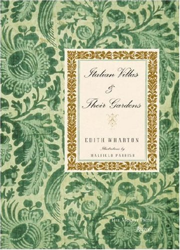 Italian Villas and Their Gardens: The Original 1904 Edition