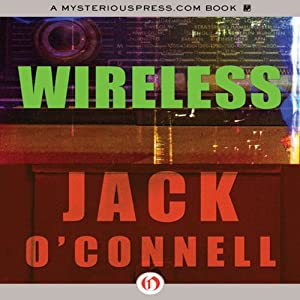 Wireless | [Jack O'Connell]