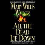 All the Dead Lie Down | Mary Willis Walker