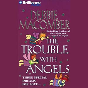 The Trouble with Angels | [Debbie Macomber]