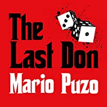 The Last Don (       UNABRIDGED) by Mario Puzo Narrated by Joe Barrett