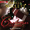 Christmas in Cornwall (       UNABRIDGED) by Marcia Willett Narrated by Phyllida Nash