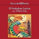 El Verdadero Ladron [The Real Thief] | William Steig