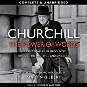 Churchill: The Power of Words | [Winston Churchill, Martin Gilbert (editor)]