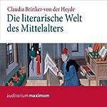 Die literarische Welt des Mittelalters   Claudia Brinker von der Heyde